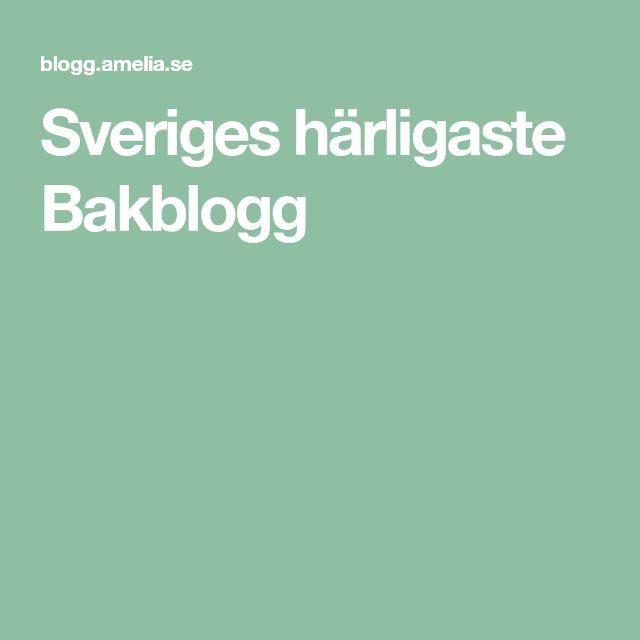 Sveriges härligaste Bakblogg