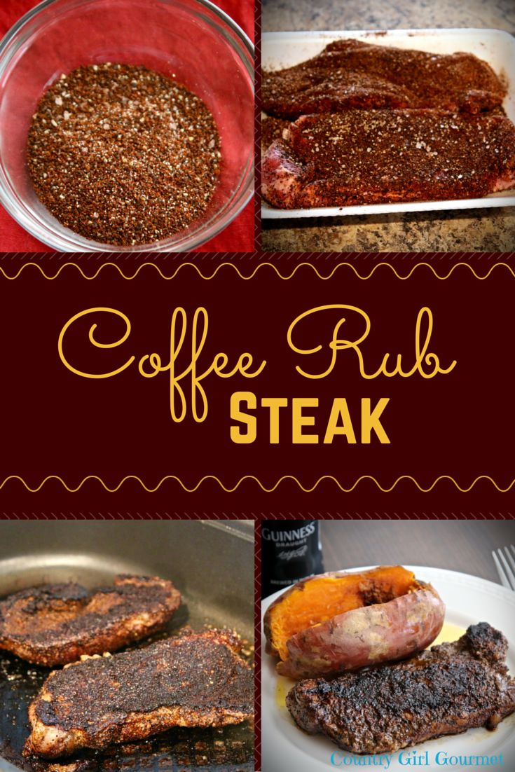 Coffee Rub Steak | Country Girl Gourmet