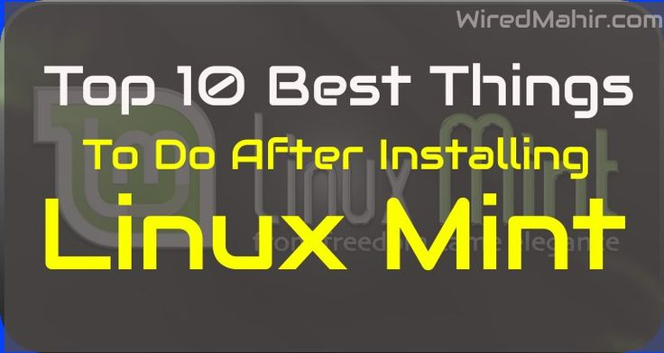 Today I am going to share some effective and useful basic tips to do after just installing Linux Mint for the first time. This will make the system stable.