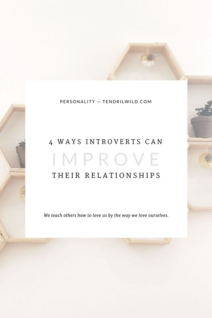 If you're wanting to make a change and do better in your connections with others, it starts with you, boo. You have at least 50% of the control in a relationship and the direction it goes. Ready to start doing your work? Click through to learn 4 ways introverts can improve their relationships and take your relationships from blah to bomb.com!