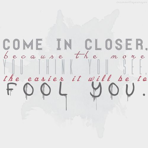 Now You See Me Quote But Makes Me Think Of Red Riding Hood