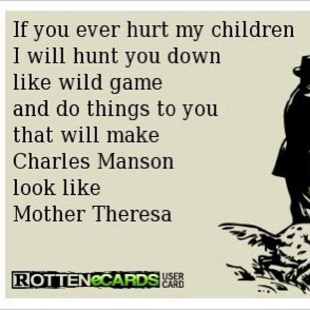 Dont Hurt My Kid Funny Pinterest My Children My Children