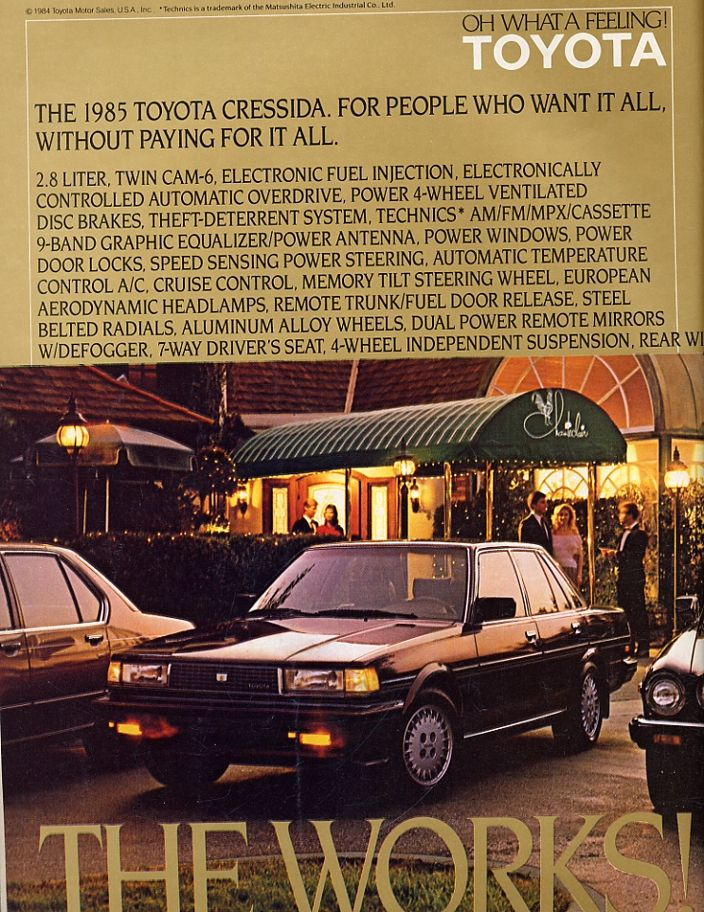 1985 Toyota Cressida   My 3rd car. My Cressida was awesome!  two-toned paint Jade-Grey and Black.