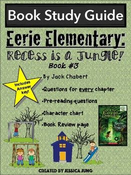 This is a chapter-by-chapter study guide for Eerie Elementary: Recess is a Jungle, by Jack Chabert. It is the 3rd book in the Eerie Elementary series. Included in this packet you will find:A Character Counts chart for your students to fill in as they read and learn more information about the characters in the story.