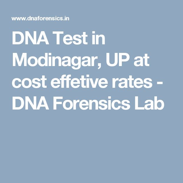 DNA Test in Modinagar, UP at cost effetive rates - DNA Forensics Lab