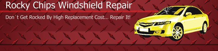 Rocky Chips Windshield Repair - Don`t Get Rocked By High Replacement Cost... Repair It!