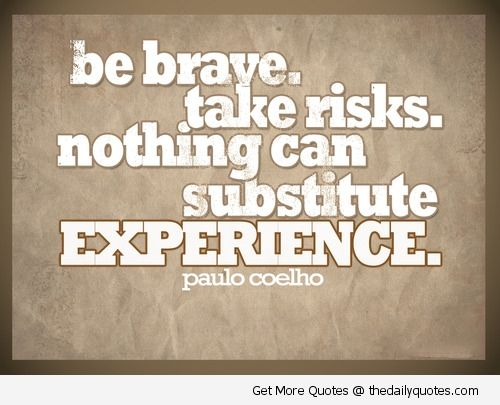 Inspirational Quotes Sayings Extraordinary Best 25 Quotes About Risk Ideas On Pinterest  Quotes About