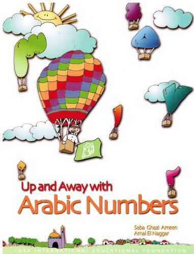 Up and away with Arabic numbers (Fun in Islamic learning) by Saba Tasneem Ghazi