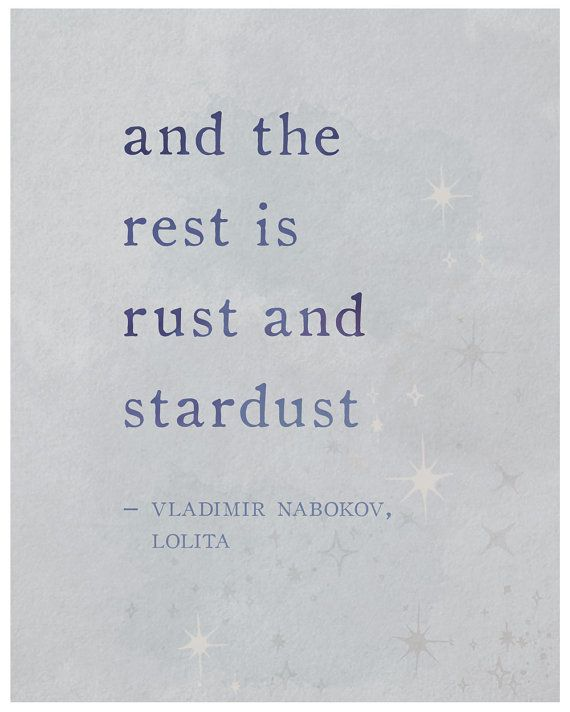 And the rest is rust and stardust quote poster by Riverwaystudios