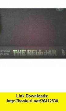 The Bell Jar 1st Edition US Sylvia Plath ,   ,  , ASIN: B000VVY0GS , tutorials , pdf , ebook , torrent , downloads , rapidshare , filesonic , hotfile , megaupload , fileserve