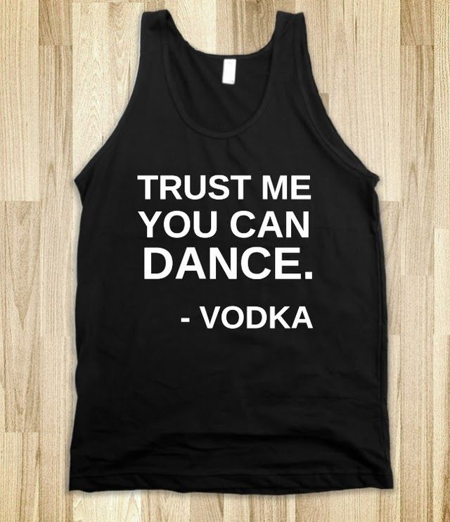 TRUST ME YOU CAN DANCE. Need this!