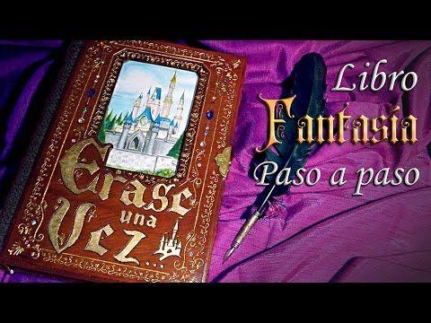 TUTORIAL------(104) Libro artesanal de fantasía paso a paso   Fantasy book step by step   Disney FanArt - YouTube