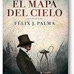El mapa del cielo, de Felix J. Palma