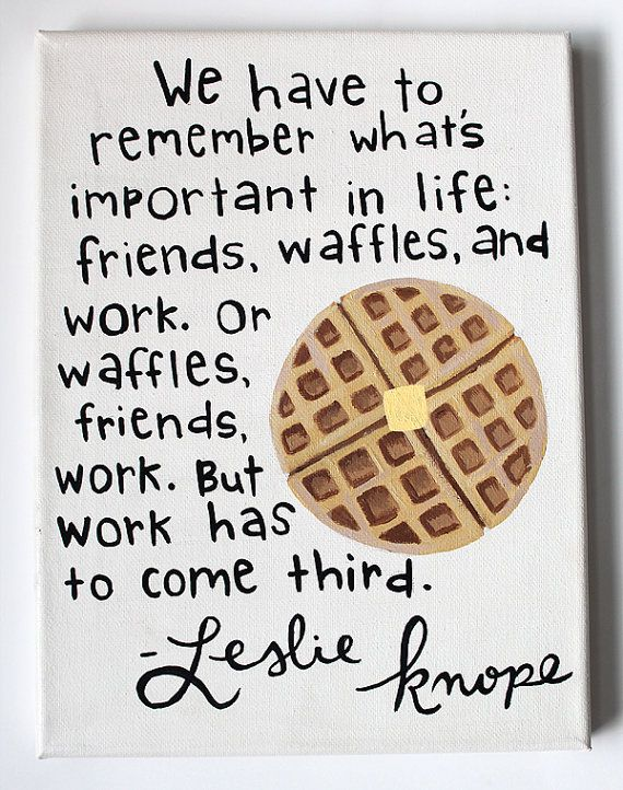 I love Leslie Knope! Parks and Recreation Quote Canvas, Leslie Knope Waffle Quote, Custom Canvas Painting on Etsy, $25.00
