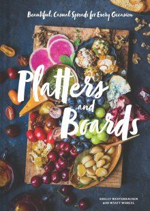 Platters and Boards by Westerhausen, Shelly 9781452164151 | Books | Hardie Grant Gift