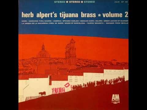 Herb Alpert's Tijuana Brass - The Great Manolete (La Virgen De La Macarena) That was the FIRST macarena song--30 years before the most famous--lol!