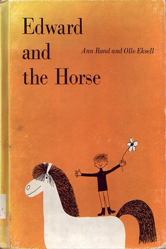 """edward and the horse"" ann rand and olle eksell 1964"