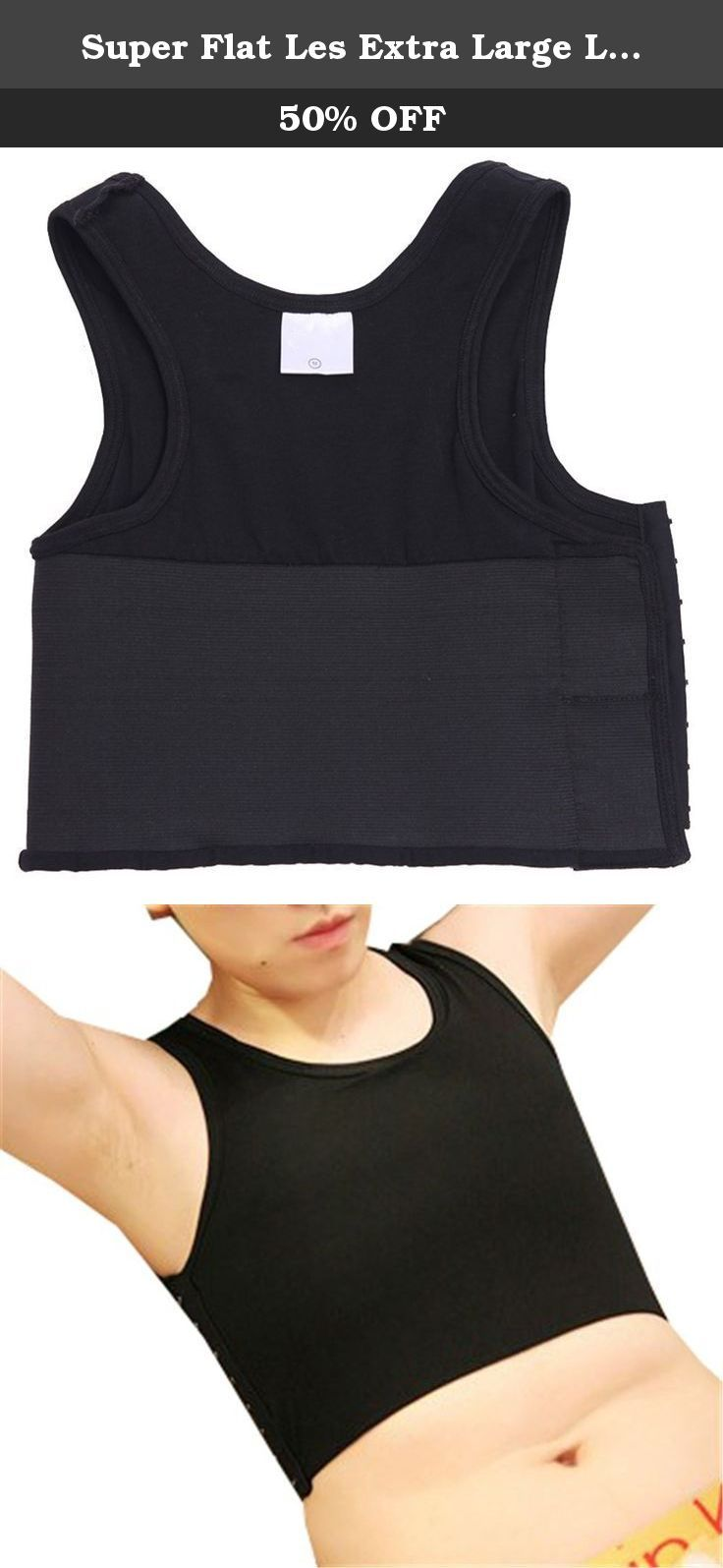 Super Flat Les Extra Large Lesbian Chest Binders Tomboy Compression 3 Rows Clasp (M, black). Size S Chest:28.7-31 inch;Weight:88-104 pound; Size M Chest:31-33 inch;Weight:104-115 pound; Size L Chest: 33-35 inch;Weight:115-132 pound; Size XL Chest: 35-37.8 inch;Weight:132-149 pound; Size XXL Chest: 37.8-40.2 inch;Weight:149-160 pound.