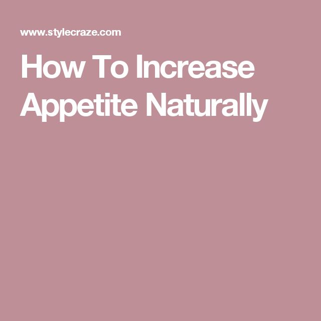 How To Increase Appetite Naturally