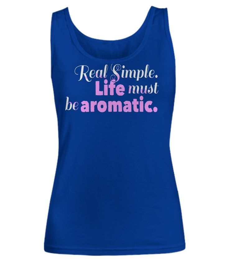 Life Must be Aromatic Tank Top