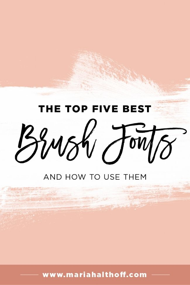 Brush fonts are TOTALLY in right now. Here are my top five favorite brush fonts. Click through for the links to download them, as well as the fonts to pair with them!