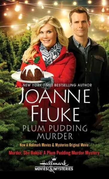 Now A Hallmark Movies Mysteries Original Movie MURDER, SHE BAKED: A Plum Pudding…