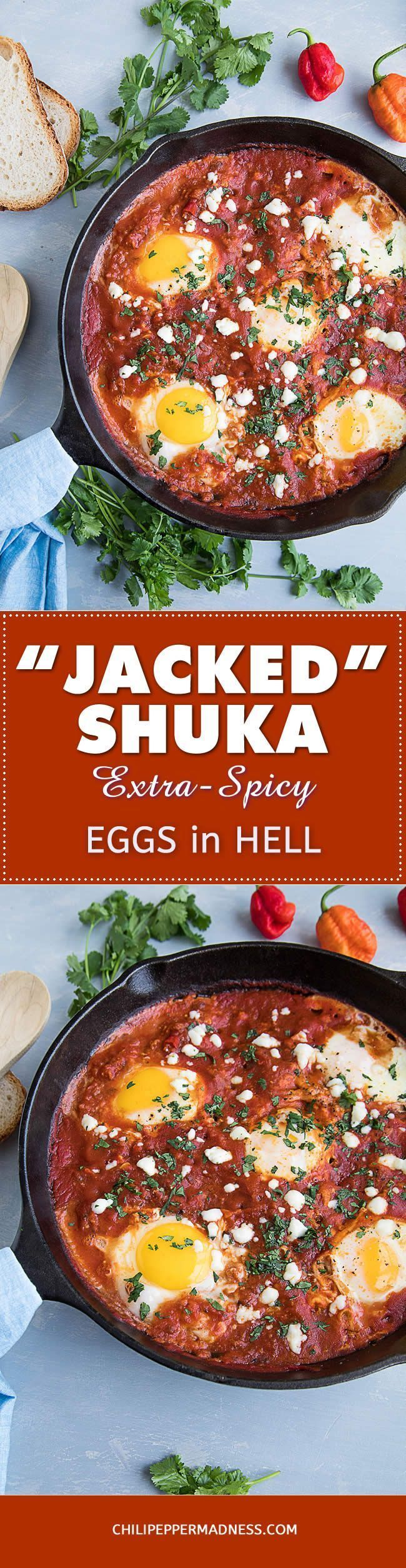 Jacked-Shuka (Extra Spicy Eggs in Hell) - If you love shakshuka, a recipe of eggs simmered in spicy tomato sauce, you'll love this extra spicy version made with ghost peppers and hot chorizo. Bring on the heat!