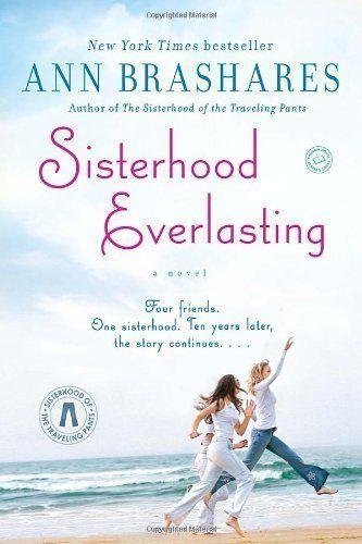 Sisterhood Everlasting by Brashares, Ann [2012]: Amazon.com: Books