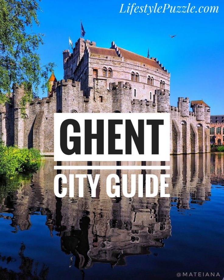 Ghent City Guide - Belgium Trip See Top Attractions in Ghent & Favorite Places on LifestylePuzzle.com