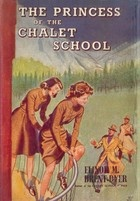 The Princess of the Chalet School by Elinor M. Brent-Dyer (Spence)