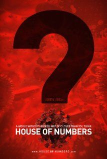 House of Numbers WATCH THIS!
