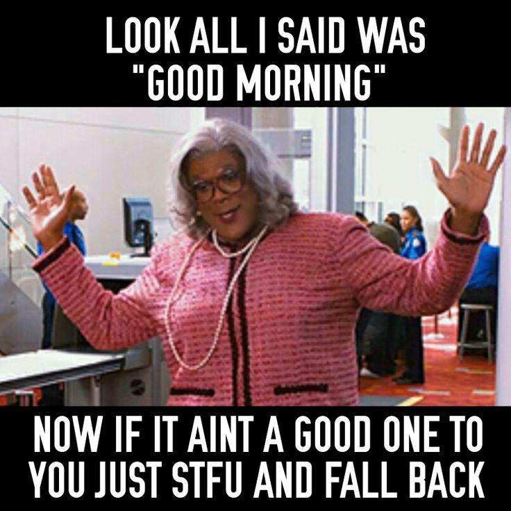 Good Morning Meme For Work : Images about good morning humor on pinterest