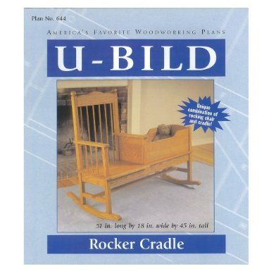 Rocking Chair Cradle Combo WOOD WORK JOINERY PLANS And DETAILS