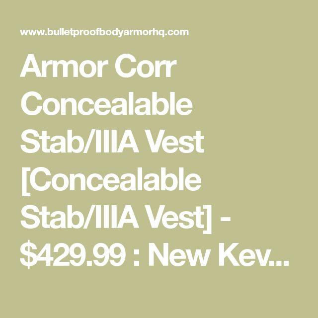 Armor Corr Concealable Stab/IIIA Vest [Concealable Stab/IIIA Vest] - $429.99 : New Kevlar Bullet Proof Vests for Sale, -BulletProofBodyArmorHQ.com