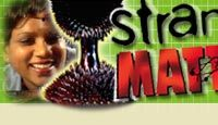 Strange Matter: Materials Science
