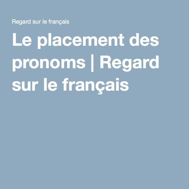 Le placement des pronoms | Regard sur le français