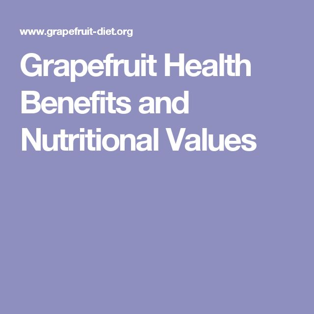 Grapefruit Health Benefits and Nutritional Values