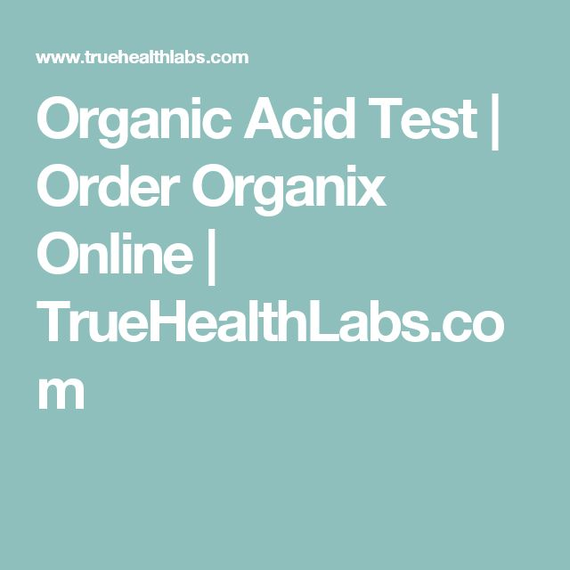 Organic Acid Test | Order Organix Online | TrueHealthLabs.com