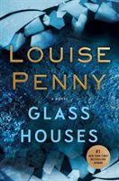Glass Houses: A Novel. Familiar setting and characters. Comfortable read.
