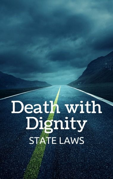 essay on dying with dignity Autonomy is a fundamental right liberty interests of patients while coping with terminal illness, however, unlike autonomy, are protected under the.
