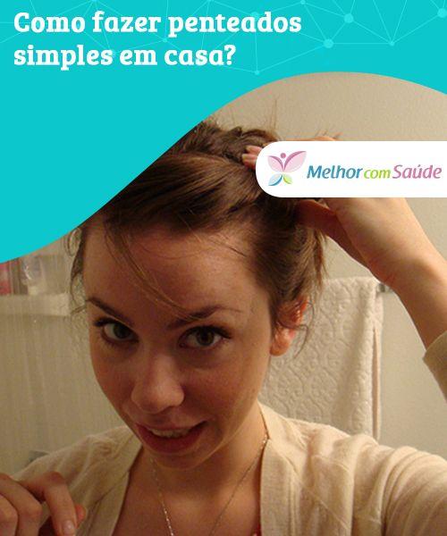 Como fazer #penteados simples em casa?   Às vezes não temos tempo para ir ao salão de #beleza, combinamos uma saída de última hora ou não contamos com o #orçamento suficiente...