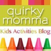Quirky Momma - Kids activities blog for babies to teens http://kidsactivitiesblog.com/