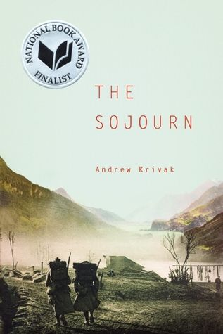 2012 Fiction Winner: The Sojourn by Andrew Krivak