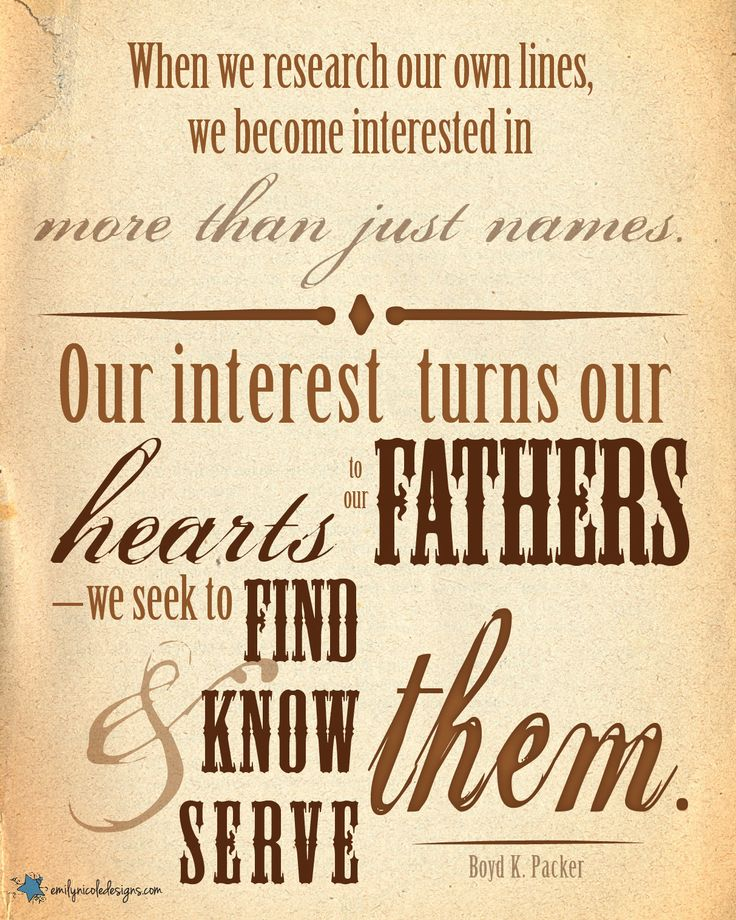 25 best ideas about family history quotes on pinterest for Family quotes lds