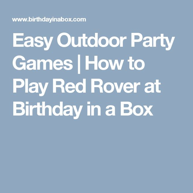 Easy Outdoor Party Games | How to Play Red Rover at Birthday in a Box