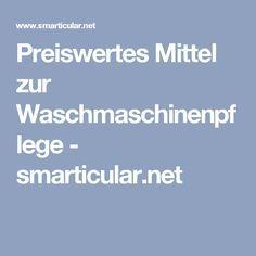 Preiswertes Mittel zur Waschmaschinenpflege - smarticular.net