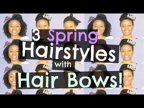 WATCH ▶ 3 Cute Spring Hairstyles With Hair Bows - YouTube | #NaturalHair #NaturallyCurly
