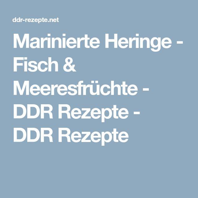 Marinierte Heringe - Fisch & Meeresfrüchte - DDR Rezepte - DDR Rezepte