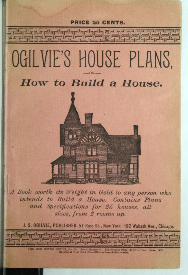 Ogilvie's House Plans, Or, How To Build A House : J S Ogilvie, Publishers  : Free Download & Streaming