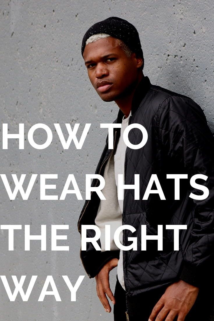 88788abf7f0 How to wear different types of hats in 2019